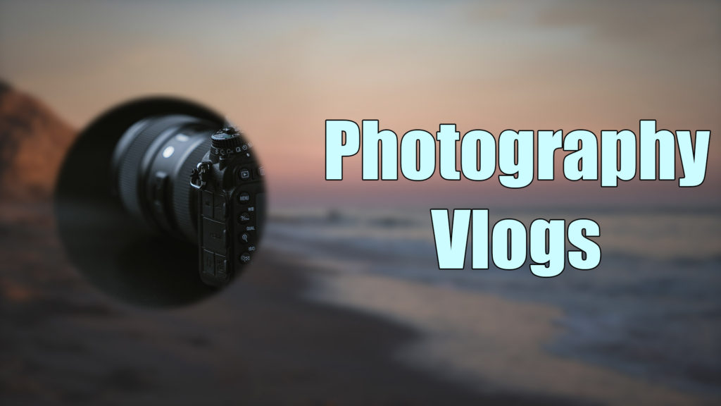 Photography Vlogs
