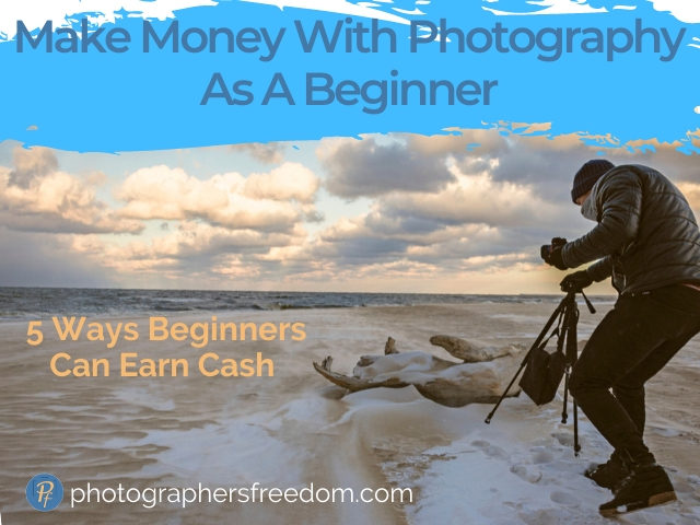 make-money-with-photography-as-a-beginner