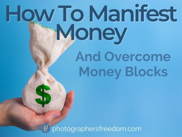 how-to-manifest-money-and-overcome-money-blocks